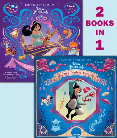 Mulan's Perfect Present/Jasmine's New Friends (Disney Princess)
