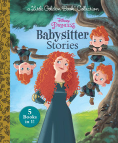 Disney Princess Babysitter Stories (Disney Princess)