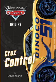 Cars Origins: Cruz Control (Disney/Pixar Cars)
