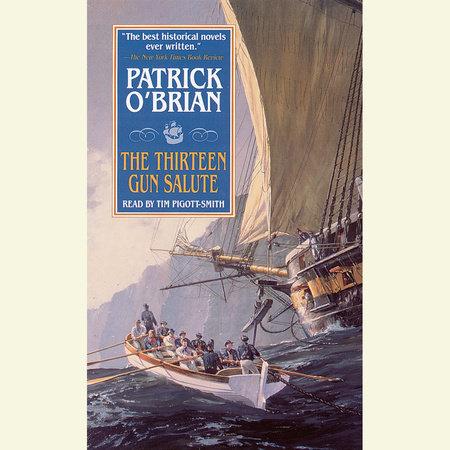The Thirteen Gun Salute by Patrick O'Brian