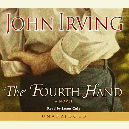 The Fourth Hand by John Irving