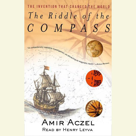Riddle of the Compass by Amir D. Aczel