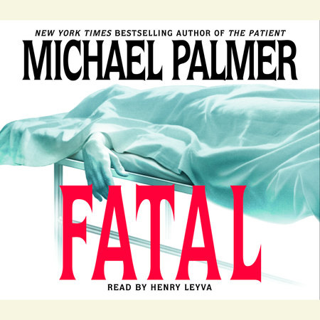 Fatal by Michael Palmer