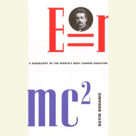 E=mc2 by David Bodanis
