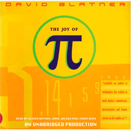 The Joy of Pi by David Blatner