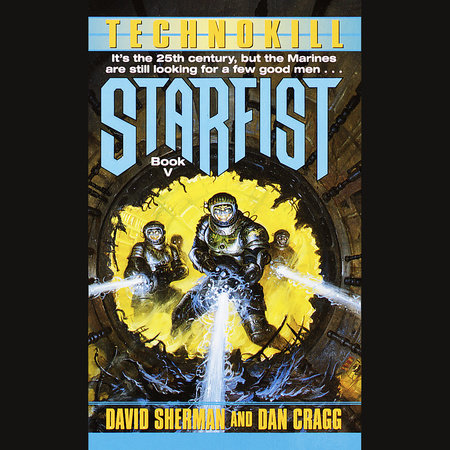 Starfist: Technokill by Dan Cragg and David Sherman