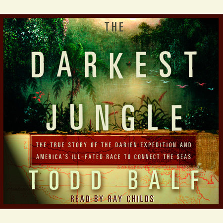 The Darkest Jungle by Todd Balf