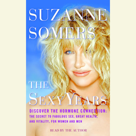 The Sexy Years by Suzanne Somers