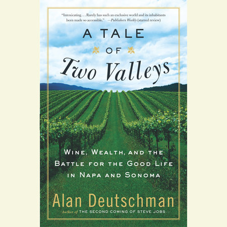 A Tale of Two Valleys by Alan Deutschman