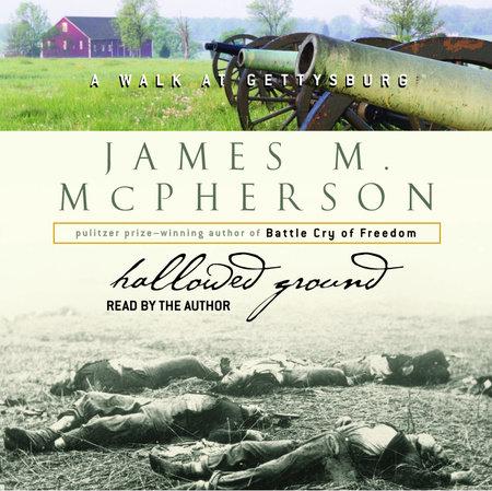Hallowed Ground by James M. McPherson