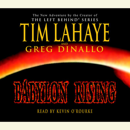 Babylon Rising by Tim LaHaye and Greg Dinallo