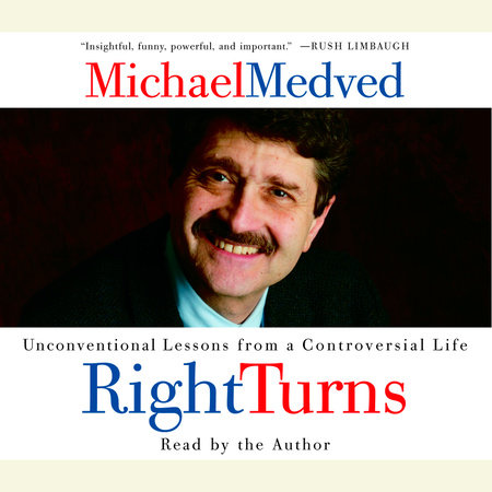 Right Turns by Michael Medved