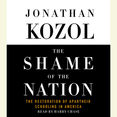 The Shame of the Nation by Jonathan Kozol