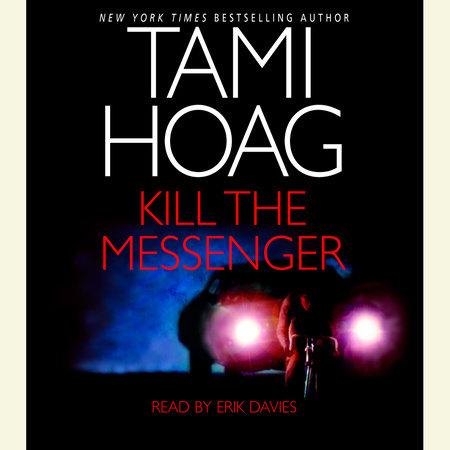 Kill the Messenger by Tami Hoag