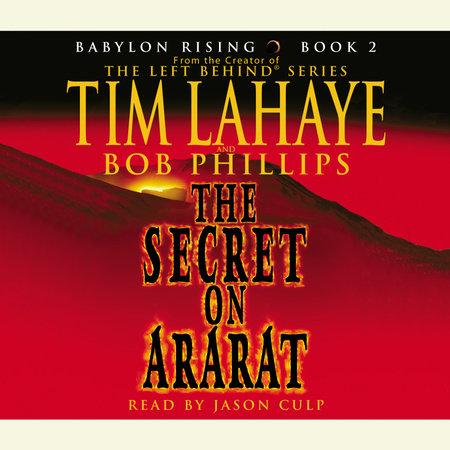 Babylon Rising: The Secret on Ararat by Tim LaHaye