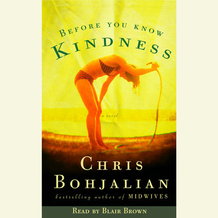 Before You Know Kindness by Chris Bohjalian
