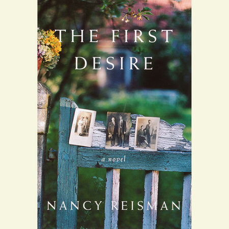 The First Desire by Nancy Reisman