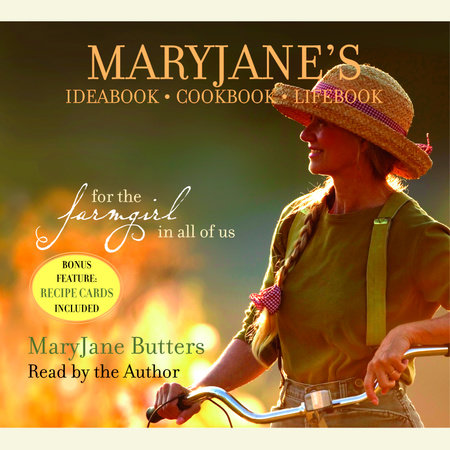 MaryJane's Ideabook, Cookbook, Lifebook by MaryJane Butters