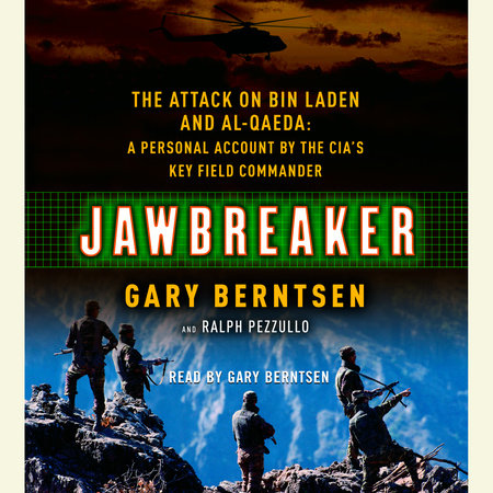 Jawbreaker by Gary Berntsen and Ralph Pezzullo