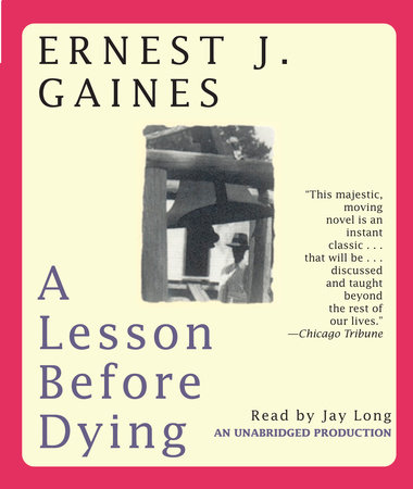 A Lesson Before Dying by Ernest J. Gaines