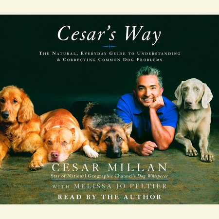 Cesar's Way by Cesar Millan and Melissa Jo Peltier