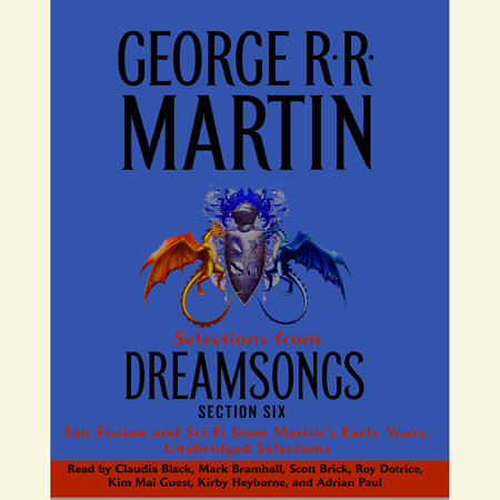 Dreamsongs Section 6: A Taste of Tuf by George R. R. Martin