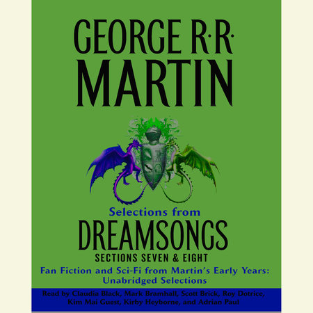 Dreamsongs Sections 7 & 8: The Siren Song of Hollywood & Doing the Wild Card Shuffle by George R. R. Martin