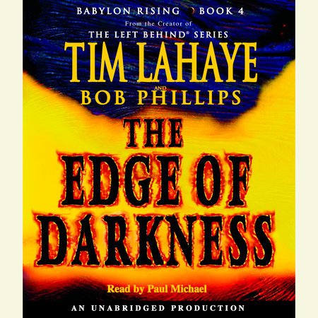 Babylon Rising: The Edge of Darkness by Tim LaHaye