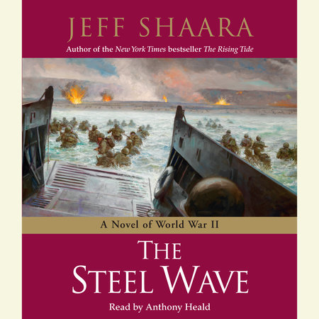 The Steel Wave by Jeff Shaara
