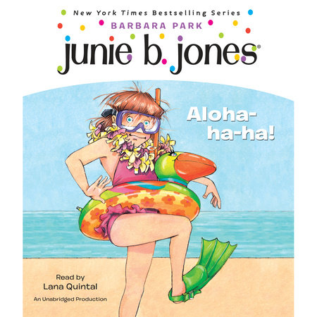 Junie B. Jones #26: Aloha-ha-ha! by Barbara Park