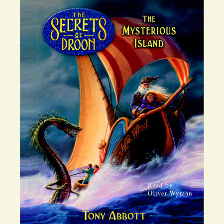 The Mysterious Island, The Secrets of Droon Book 3 by Tony Abbott