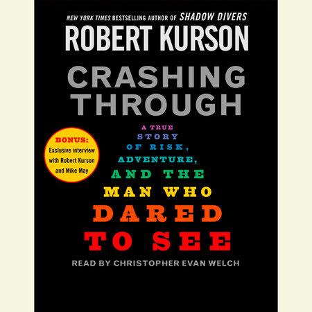 Crashing Through by Robert Kurson