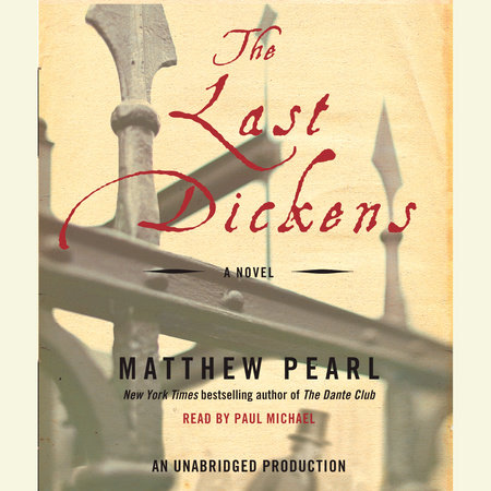 The Last Dickens by Matthew Pearl