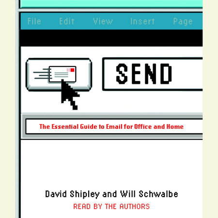 Send by David Shipley and Will Schwalbe