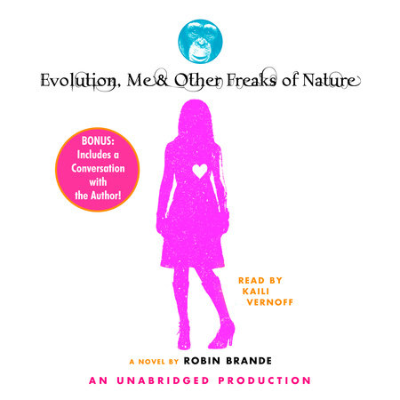 Evolution, Me & Other Freaks of Nature by Robin Brande