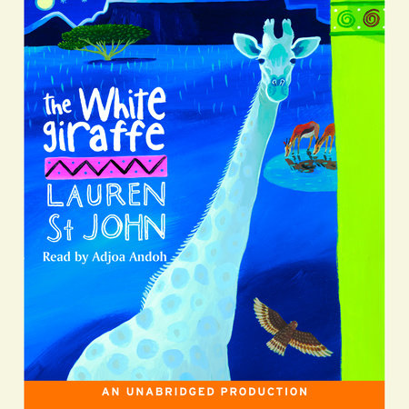 The White Giraffe by Lauren St. John