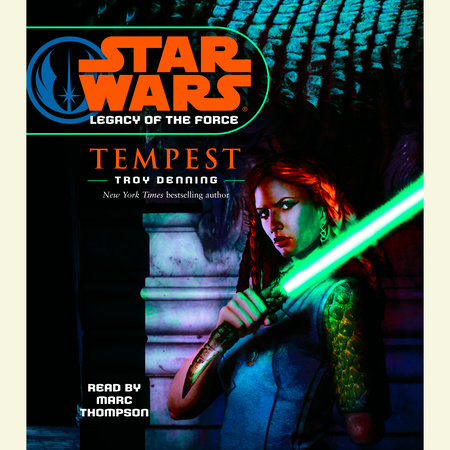 Star Wars: Legacy of the Force: Tempest by Troy Denning