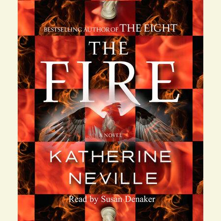 The Fire by Katherine Neville