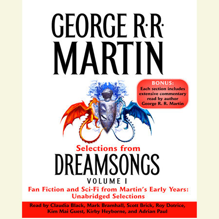 Selections from Dreamsongs 1 by George R. R. Martin