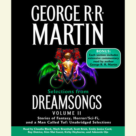 Selections from Dreamsongs 2 by George R. R. Martin