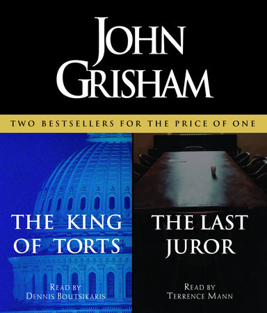 The King of Torts / The Last Juror by John Grisham