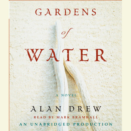 Gardens of Water by Alan Drew