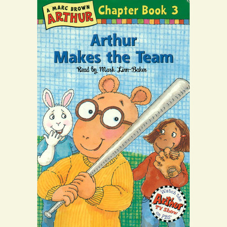 Arthur Makes the Team by Marc Brown