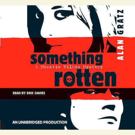Something Rotten by Alan Gratz