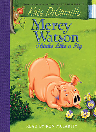 Mercy Watson #5: Mercy Watson Thinks Like a Pig by Kate DiCamillo