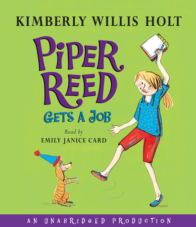 Piper Reed Gets a Job by Kimberly Willis Holt