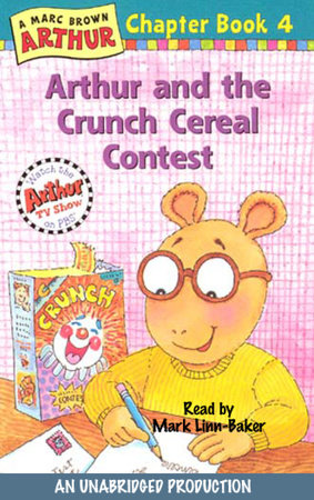 Arthur and the Crunch Cereal Contest by Marc Brown
