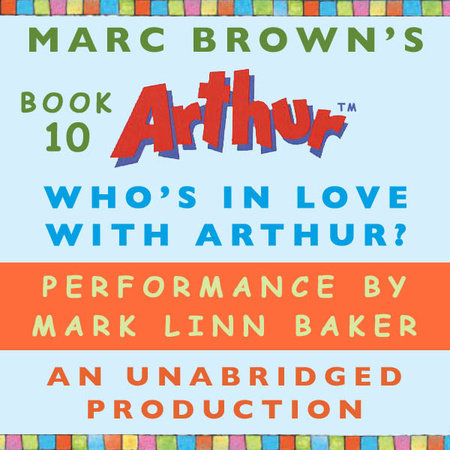Who's in Love with Arthur? by Marc Brown