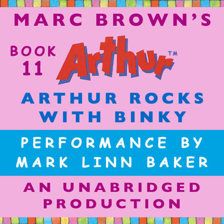 Arthur Rocks with Binky by Marc Brown