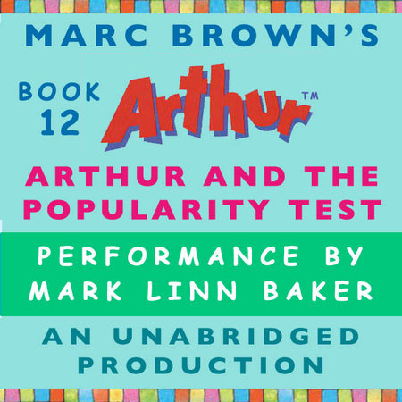 Arthur and the Popularity Test by Marc Brown